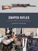 Sniper Rifles From The 19Th To The 21St Century