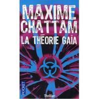 La Théorie Gaia - Maxime Chattam