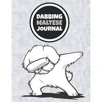 Dabbing Maltese Journal: 120 Lined Pages Notebook, Journal, Diary, Composition Book, Sketchbook (8.5x11) For Kids, Maltese Dog Lover Gift