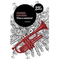 Viva A Música!