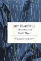 But beautiful - A book about jazz