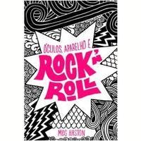 Ebooks Óculos, aparelho e rock`n`roll