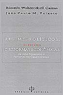 Regimes Políticos, Eleições e Reformas Econômicas