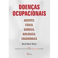 Doenças Ocupacionais: Agentes: Físico, Químico, Biológico, Ergonômico