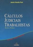 Cálculos Judiciais Trabalhistas - 13ª Ed. 2010