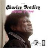 Charles Bradley Feat. Menahan Street Band Victim Of Love