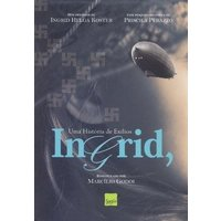 Ingrid - Uma História de Exilios