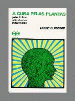 Cura Pelas Plantas, A