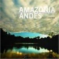 Amazônia Andes da Foz À Nascente do Atlântico ao Pacífico