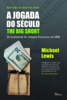 Jogada do Século - The Big Short - Os Bastidores do Colapso Financeiro de 2008