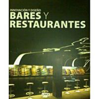Innovación y Diseño:Bares y Restaurantes