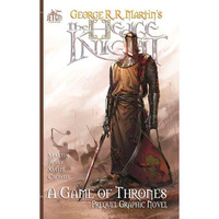 The Hedge Knight - A Game of Thrones - Prequel Graphic Novel