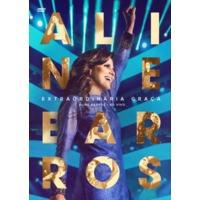 Aline Barros - Extraordinária Graça - ao Vivo - DVD