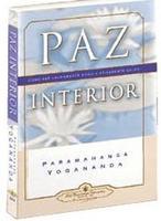 Paz Interior - Como Ser Calmamente Ativo e Ativamente Calmo