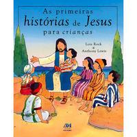 As Primeiras Histórias de Jesus para Crianças