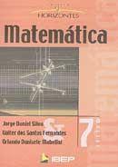 Matemática - Col. Horizontes 7ª Série