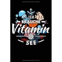 Brauche Vitamin See: Notizbuch / Notizheft Für Meer Deko Meer Kostüm Ozean Party Strand Insel A5 (6x9in) Dotted Punktraster