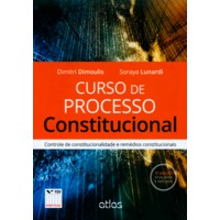 Curso de Processo Constitucional Controle de Constitucionalidade e Remédios 3ª Edição 2014