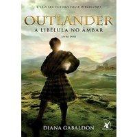 Outlander - A Libélula no Âmbar Livro 2