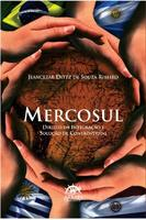 Mercosul Direito da Integração e Solução de Controvérsias
