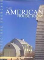 The American House Today