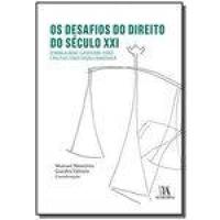 Desafios Do Direito Do Seculo Xxi - 01ed/18