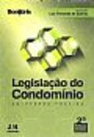 Legislação Do Condomínio  2ª Edição  2012