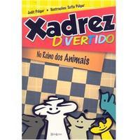 Xadrez Divertido:No Reino dos Animais 2012 Edição 1
