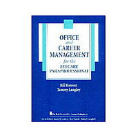 Office And Career Management For The Eye Care Para