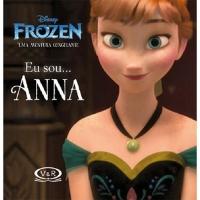 Disney Frozen - Eu Sou... Anna