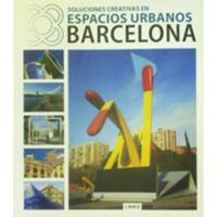 Soluciones Creativas en Espacios Urbanos:Barcelona