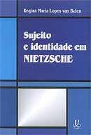 Sujeito e Identidade em Nietzsche