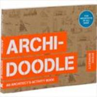 archidoodle:an architect´s activity book