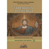 Vademecum de Liturgia - Magistério dos Bispos 3