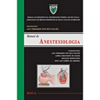 Manual de Anestesiologia:Manual do Residente da Universidade ...