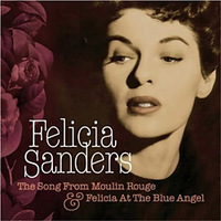 Felicia Sanders The Song from Moulin Rouge