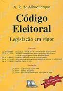Código Eleitoral e Legislação Correlata - 3ª Ed. 2004