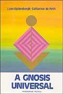 A Gnosis Universal