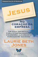 Jesus no Coracao da Empresa