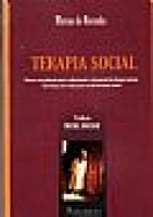 Terapia Social - Fatores Socioculturais para o Conhecimento e Tratamento das Doenças Mentais