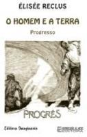 homem e a terra, o - progresso