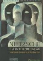 Nietzsche e a Interpretação