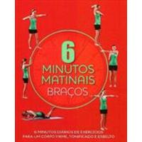 6 Minutos Matinais - Braços