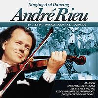 André Rieu - Singing And Dancing