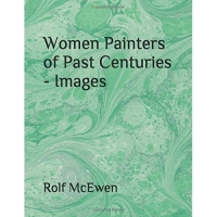 Women Painters of Past Centuries - Images