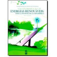 Uma introdução ás energias renováveis - Eólica, fotovoltaica e mini-hídrica
