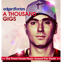 Edgard Fontes A Thousand Gigs