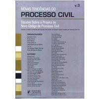 Novas Tendencias Do Processo Civil, Estudos Sobre O Projeto Do Novo Cpc Vol.3