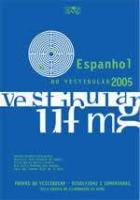 Espanhol no Vestibular 2005 - Provas e Comentários