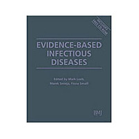 Evidence Based Infectious Diseases
